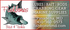Fishbones Bait & Tackle Shop - Fishing lures, bait, rods, crabbing gear, and marine supplies. Pasadena, MD 410-360-0573