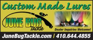 June Bug Tackle has custom made bucktail lures made especially for fishing the Chesapeake Bay and its tributaries.